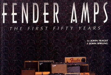 Fender Amps – The First Fifty Years
